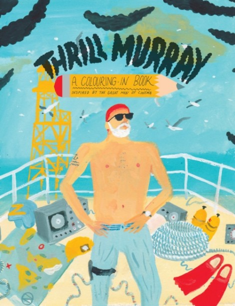 Thrill Murray, a colouring book