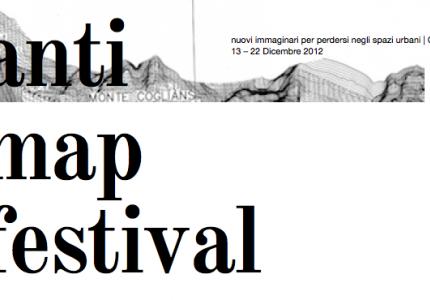 AntiMap Festival | nuovi immaginari per perdersi negli spazi urbani