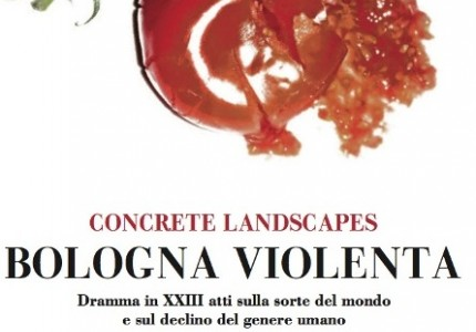 Concrete Landscapes | Bologna Violenta