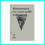 #inimmersione tra i nuovi profili professionali