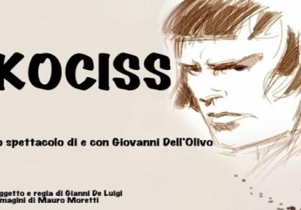 Kociss | Storia di un bandito veneziano al Morion