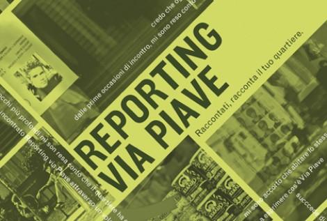 Reporting via Piave. Raccontati, racconta il tuo quartiere